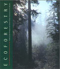 Ecoforestry - Eco Forestry - Sustainable Woodland Management Book - Drengenson & Taylor