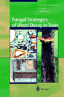 Fungal Strategies of Decay in Trees