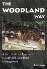 Woodland Way - Woodland Management Books - Ben Law